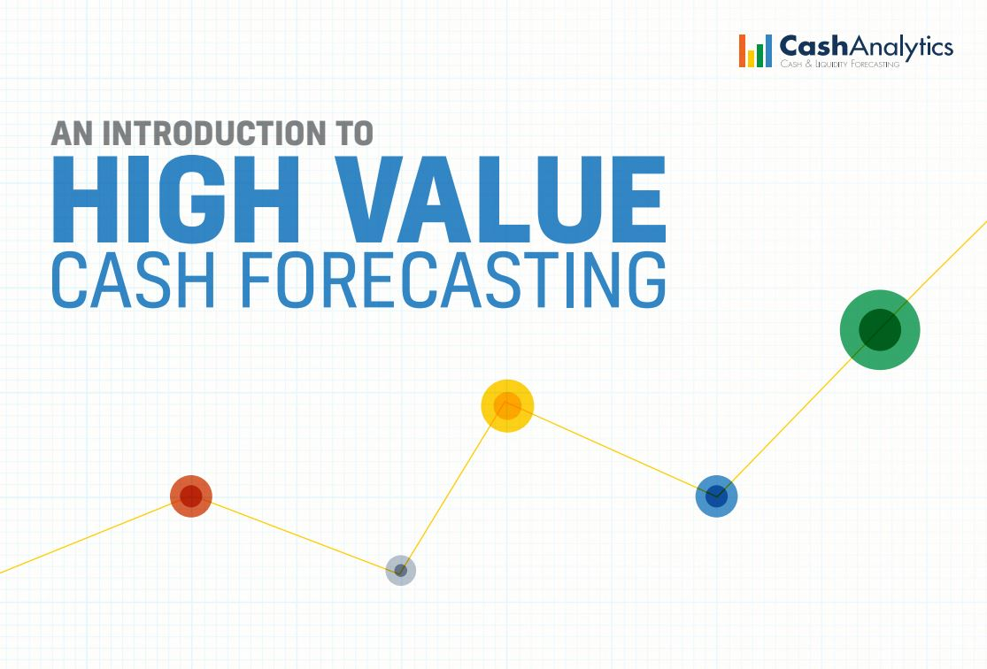 High Value Cash Forecasting